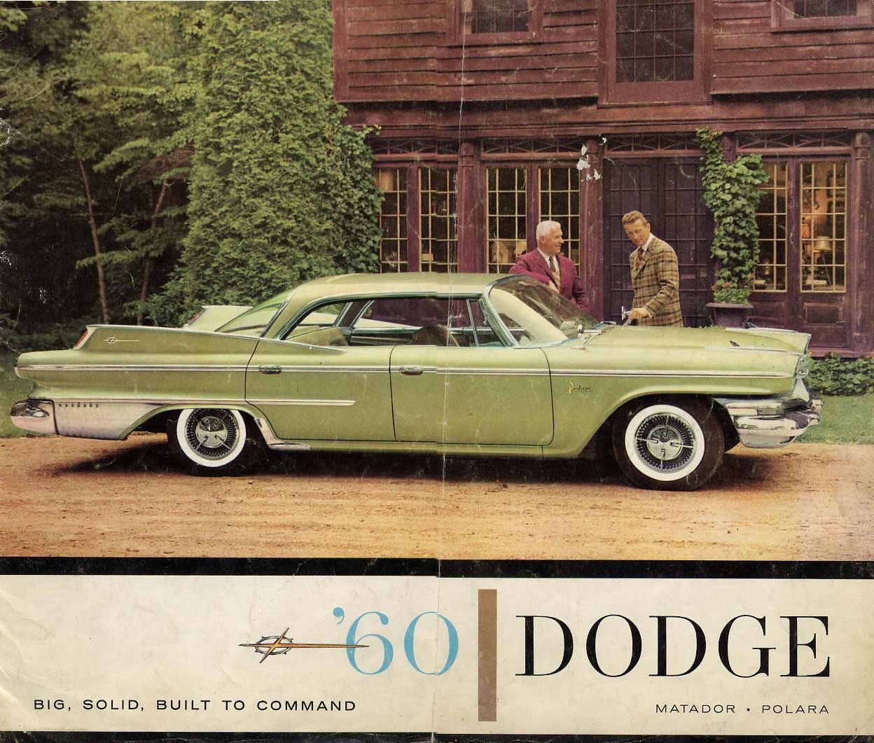 Dodge. Big, Solid, Built to Command... Sounds more like BDSM rather ...